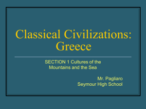 Classical Civilizations: Greece - SeymourSocialStudiesDepartment