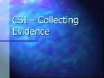 CSI – Collecting Evidence