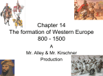 Chapter 14 The formation of Western Europe 800
