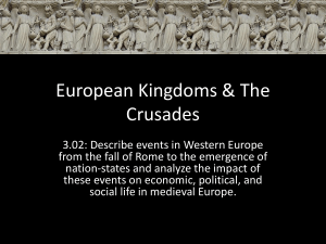 European Kingdoms & The Crusades