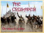The Crusades! - Mrs. Blair`s World History Class