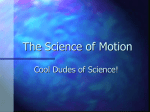 The Science of Motion