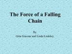 The Falling Chain: - College of the Redwoods