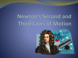 Newton`s Second and Third Laws of Motion