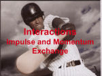 Interactions and momentum