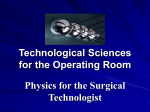 Technological Sciences for the Operating Room Physics for the