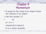Chapter 9 Momentum - Mrs. Krusa`s Wikispace