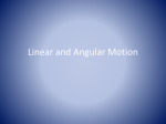 Linear and Angular Motion - CCVI