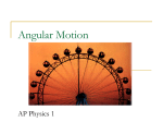 NOTES AP1 Angular Motion