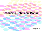 Describing Rotational Motion