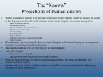 "The ""Known"" Projections of human drivers"