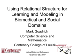 Using Relational Structure for Learning and