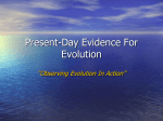 Present-Day Evidence For Evolution