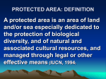 PROTECTED AREA: DEFINITION A protected area is an area of