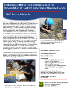 2005 Accomplishments Evaluation of Native Forb and Grass Seed for Areas