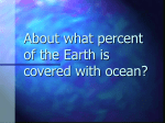 About what percent of the Earth is covered with ocean?