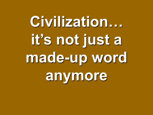 Civilization… it's not just a made