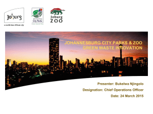 JOHANNESBURG CITY PARKS & ZOO GREEN WASTE …