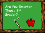 Are You Smarter Than a Second Grader?