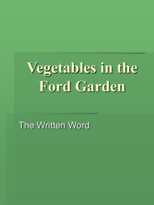 Learn About the Vegetables that Grow in Our Gardens