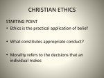 CHRISTIAN ETHICAL STANCE