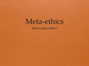 Lesson 2 Meta Ethics - mrslh Philosophy & Ethics