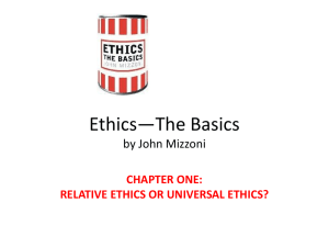 Relative Ethics or Universal Ethics