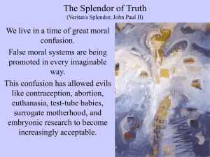 The Splendor of Truth (Veritatis Splendor, John Paul II)