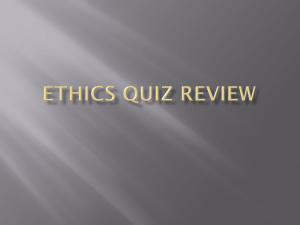 Ethics Quiz Review - East Richland Christian Schools