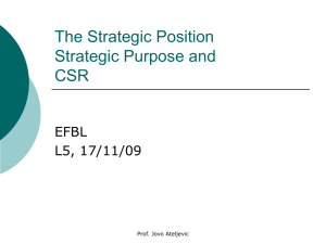The Strategic Position Strategic Purpose