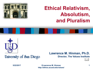 Ethical Pluralism as a Framework for Discussing Moral