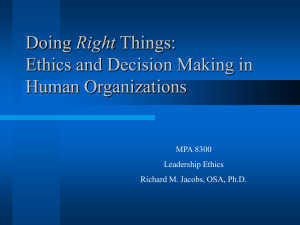 Doing Things Right: Ethics and Decision Making in Human