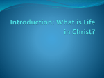 Introduction: What is Life in Christ?