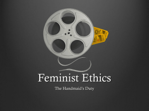 Feminist Ethics: The Handmaid's Duty