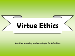 Virtue Ethics - Religious Studies