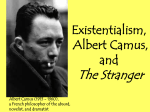 an analysis of existentialism in the stranger by camus The outsider or the stranger: the right title for the english language translation of albert camus's 1942 classic, l'étranger, isn't obviouschoosing a title is among the most important.