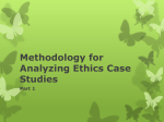Methodology for Analyzing Ethics Case Studies