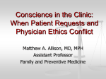 Conscience in the Clinic: When Patient Requests and Physician