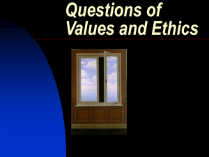 06. Questions of Values and Ethics