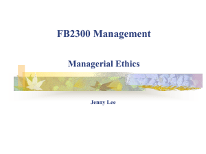 FB2300 Management Managerial Ethics Jenny Lee