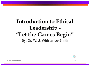 "Introduction to Ethical Leadership - ""Let the Games Begin"""