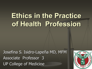 Ethics in the Practice of Health Profession