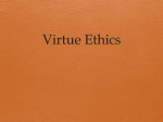 Virtue Ethics - BTHS World History