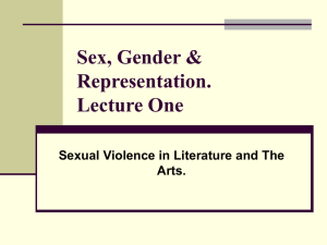 Sex, Gender & Representation. Lecture One