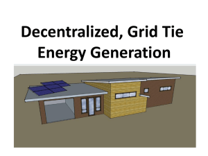 Decentralized, Grid Tie