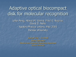 Adaptive optical biocompact disk for molecular recognition