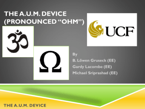 "The A.U.M. Device (pronounced ""Ohm"")"