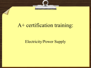 Brad`s Lecture on Electricity and Power Supplies