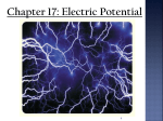 Chapter 17: Electric Potential