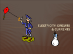 Electricity: Circuits & Currents PPT